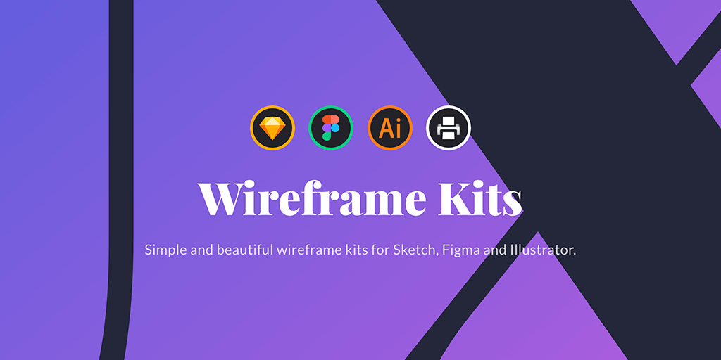 Wireframe Kits - Sketch, Figma & Illustrator